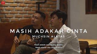 #REVORAMONTERBARU | MASIH ADAKAH CINTA - MUCHSIN ALATAS | COVER BY REVO RAMON | With Lirics