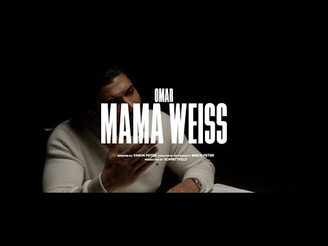 OMAR - MAMA WEISS (prod. by COLLEGE)