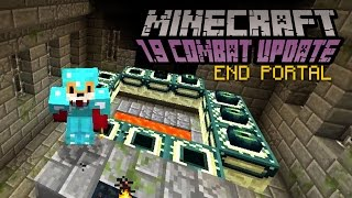 Minecraft - END PORTAL   1.9 Combat Update Challenge [9]