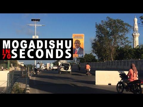 MOGADISHU IN 70 SECONDS HYPERLAPSE HD2017