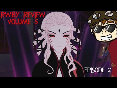 RWBY Review: Volume 5 Episode 2