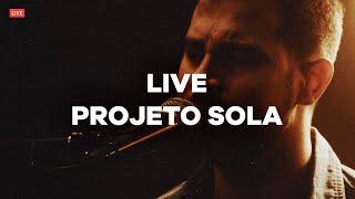 LIVE // Projeto Sola