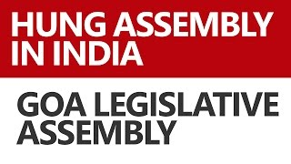 (हिंदी) Hung Assembly in India e.g. Goa Legislative Assembly [UPSC CSE/IAS, Bank PO]