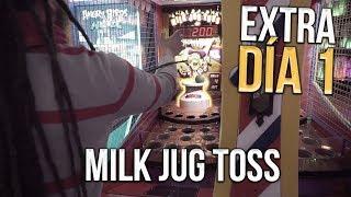 EXTRA DÍA 1 - Tratando de vencer MILK JUG TOSS