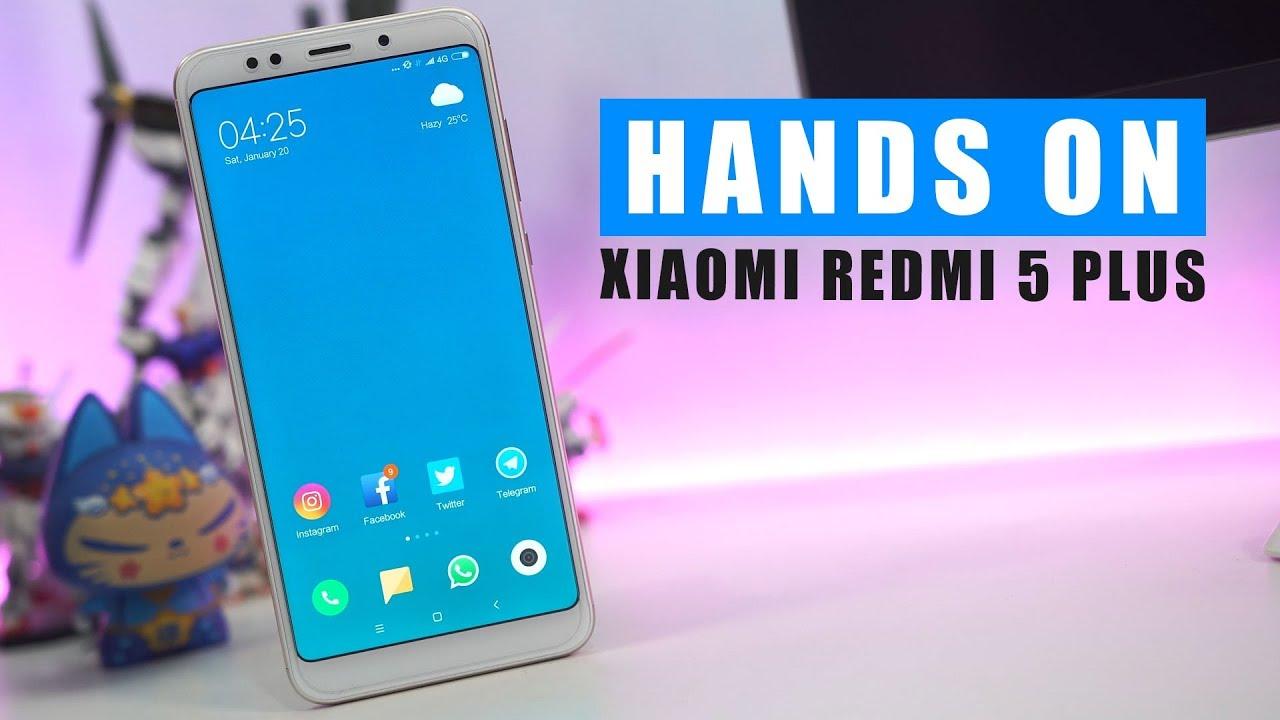 Hands On Xiaomi Redmi 5 Plus Ini Sih Parah Youtube