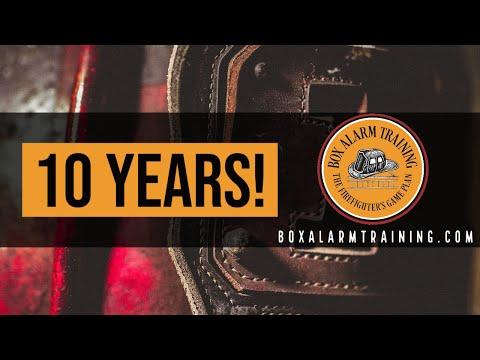 It Has Been 10 YEARS! | Box Alarm Training