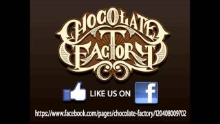 Chocolate Factory - Naroon (Cover)