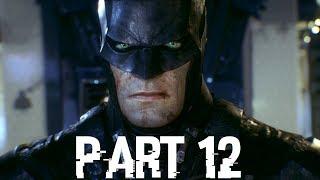 Batman: Arkham Knight Walkthrough | Part 12 - City of Fear