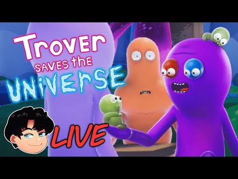 TROVER SAVES THE UNIVERSE: I KILLED HIS PETS.