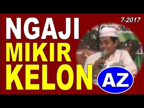NGAJI MIKIR KELOOON - KH. Anwar Zahid