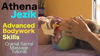 Athena Jezik - Cranial Sacral Massage Tutorial, Spa Therapy Technique