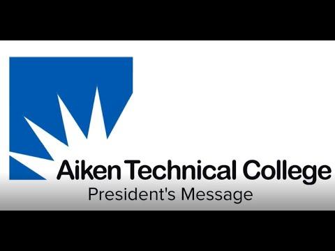Aiken Technical College President's Message