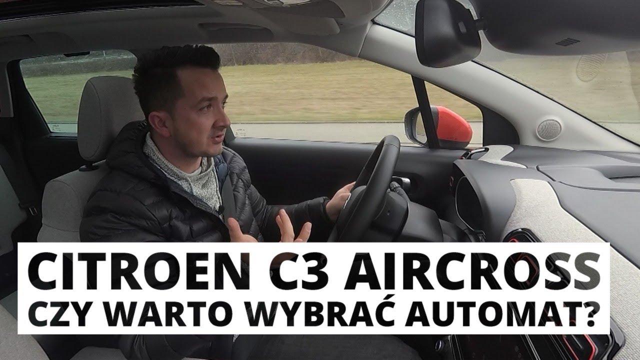 C3 Aircross 1.2 PureTech 110 KM – czy warto wybrać automatyczną skrzynię biegów?