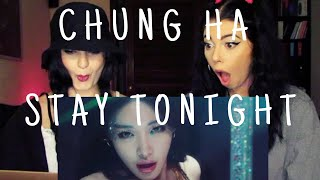 Baixar CHUNG HA - STAY TONIGHT M/V | REACTION