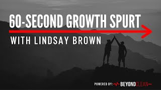 An Introduction | 60-Second Growth Spurt w/Lindsay Brown | Beyond Clean