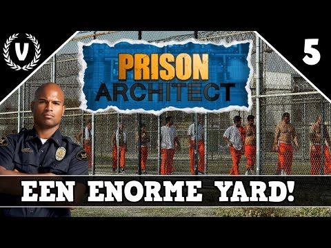 """""""EEN ENORME YARD!"""" - Prison Architect - Aflevering 5"""
