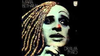 Drama 3° Ato - Maria Bethânia [Ao Vivo 1973 - Versão Estendida]