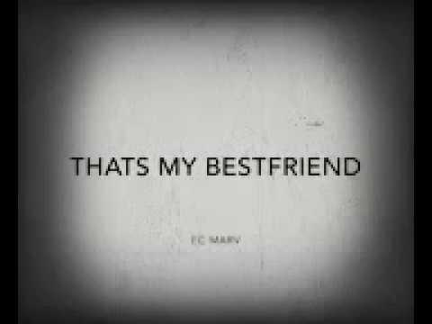 EC MARV That's My Best friend (Official Lyric Video)