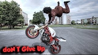 STUNTER 13 - doN'T GIVE UP