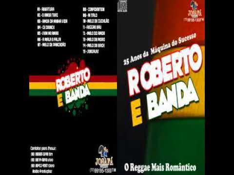 CD ROBERTO E BANDA REGGAE 2017 SEM VINHETA