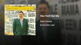 Hou Toch Van Mij