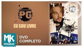 PG - Eu Sou Livre (DVD COMPLETO)