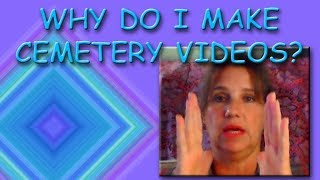Why Would Anyone Want To Make A Video Of A Cemetery? What's My Fascination With Cemeteries EXPLAINED thumbnail