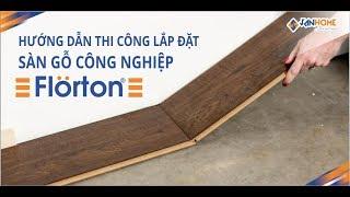Hướng dẫn thi công lắp lắp đặt sàn gỗ công nghiệp Việt Nam Florton
