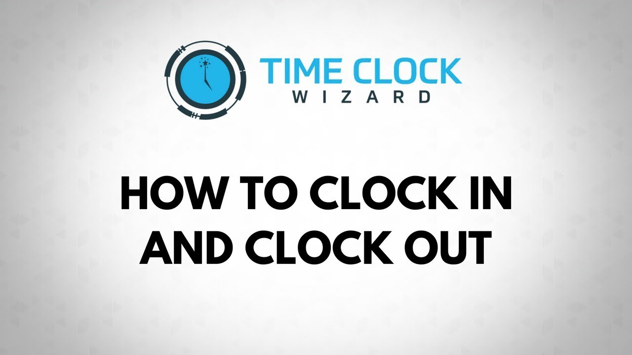 how to clock in and out with time clock wizard youtube