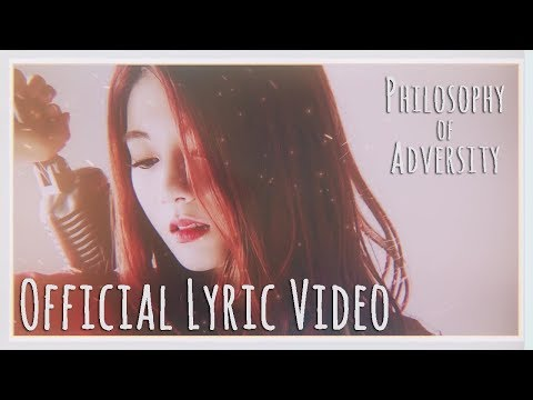 【Official Lyric Video】Philosophy Of Adversity Feat. Raon Lee