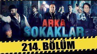 ARKA SOKAKLAR 214. BÖLÜM  FULL HD