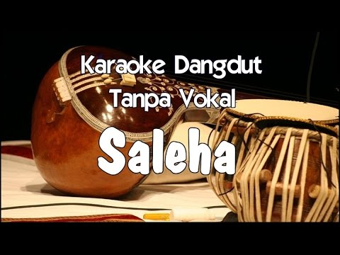 Karaoke Saleha (Tanpa Vokal) Dangdut