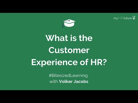 What is the customer experience of HR? | myHRfuture