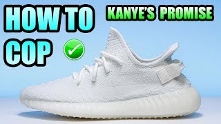 How To Get The YEEZY 350 V2 CREAM ! | KANYES PROMISE Will Be Fulfilled !