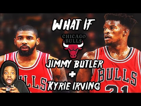 What If Jimmy Butler teamed up with Kyrie Irving? (NBA 2K17 Rebuild)