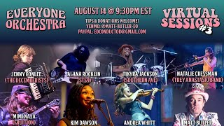 Everyone Orchestra - Virtual Sessions #3 - Live 8/14/20