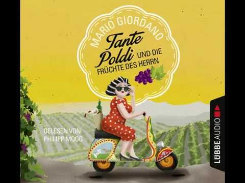 Tante Poldi und die Früchte des Herrn (Tante Poldi 1) YouTube Hörbuch Trailer auf Deutsch
