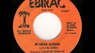Mi Unica Ilusion - Juventud Tipica 78