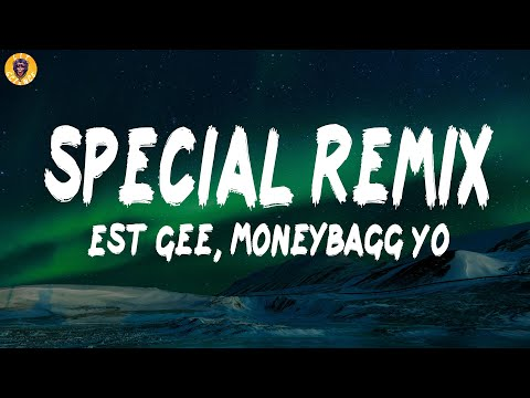 EST Gee, Moneybagg Yo – Special Remix (Lyrics) | Lit Science