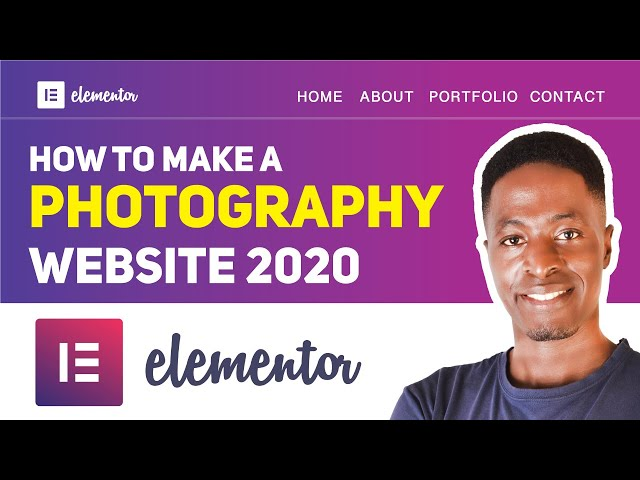 How To Make A Photography Website with WordPress | Elementor Pro Tutorial 2020