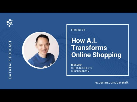 How Artificial Intelligence Is Transforming Online Shopping W/ @NickQiZhu (Episode 28) #DataTalk