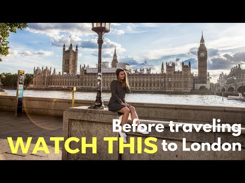 Watch this before you travel to London – London Travel Vlog
