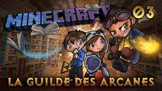 Minecraft - Rosgrim - La Guilde des Arcanes - Ep 3 - L