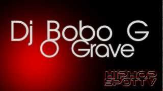 Dj Bobo G - O Grave + Free Download | Full HD