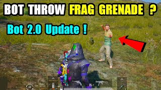 Pubg Mobile New Bot 2.0 Update ? Bot Throw Frag Grenade And Reviving Teammate ? Pubg New Bot Update