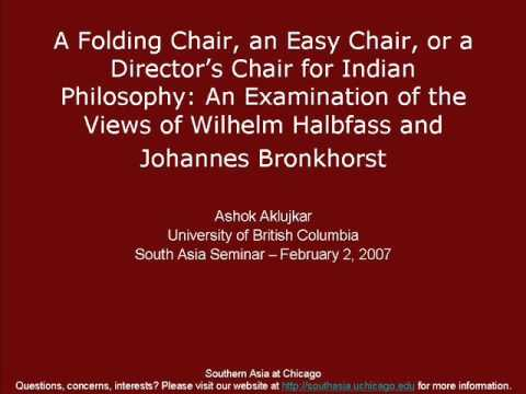 A Folding Chair, an Easy Chair, or a Director's Chair for Indian Philosophy