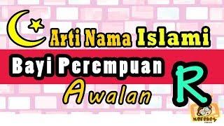 nama bayi perempuan islam dan artinya 2018 awalan r