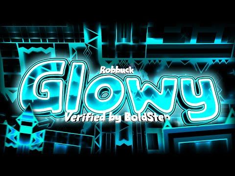 Geometry Dash - Glowy (Extreme Demon) - By Rob Buck (Verified by BoldStep)