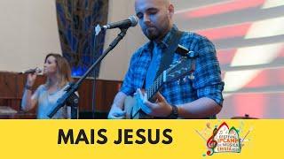 """""""Mais Jesus"""" - Festival Ipcamp de Música Cristã 2018"""
