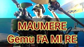 Maumere - Gemu Fa Mi Re (drum cover)